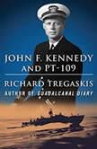 John F. Kennedy and PT-109, Richard Tregaskis