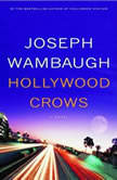 Hollywood Crows, Joseph Wambaugh