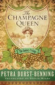 The Champagne Queen, Petra Durst-Benning