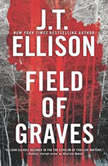 Field of Graves, J.T. Ellison
