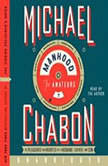 Manhood for Amateurs, Michael Chabon