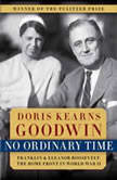 No Ordinary Time, Doris Kearns Goodwin