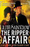 The Ripper Affair, Lilith Saintcrow