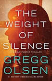 The Weight of Silence, Gregg Olsen