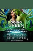 Going Green, Celia Kyle