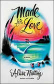 Made for Love, Alissa Nutting