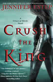 Crush the King A Crown of Shards Novel, Jennifer Estep