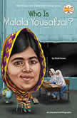 Who Is Malala Yousafzai?, Dinah Brown