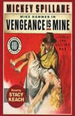 Vengeance is Mine, Mickey Spillane
