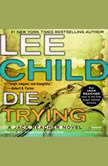 Die Trying, Lee Child