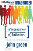 Abundance of Katherines, An, John Green