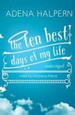 The Ten Best Days of My Life, Adena Halpern