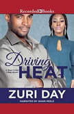 Driving Heat, Zuri Day