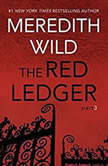 The Red Ledger: 3, Meredith Wild