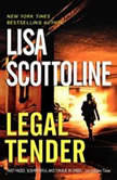 Legal Tender Low Price Low Price, Lisa Scottoline