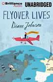 Flyover Lives A Memoir, Diane Johnson