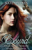 Bound, Kate Sparkes