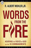 Words from the Fire