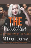 The Collection, Mika Lane