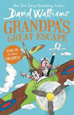 Grandpa's Great Escape, David Walliams