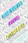 Alice & Oliver, Charles Bock