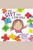 The Gift That I Can Give, Kathie Lee Gifford
