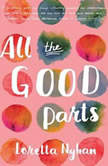 All the Good Parts, Loretta Nyhan
