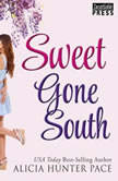 Sweet Gone South, Alicia Hunter Pace