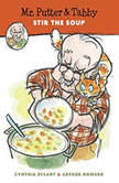 Mr. Putter & Tabby Stir the Soup, Cynthia Rylant