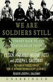 We are Soldiers Still, Harold G. Moore