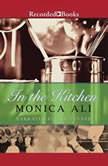 In the Kitchen, Monica Ali