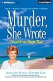 Murder, She Wrote: Trouble at High Tide, Jessica Fletcher