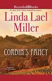 Corbin's Fancy, Linda Lael Miller