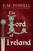 The Lord of Ireland, E.M. Powell