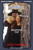 Mountain Cat, David Thompson