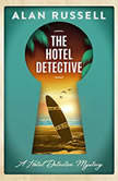 The Hotel Detective, Alan Russell