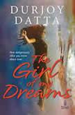 The Girl Of My Dreams, Durjoy Datta