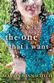 The One That I Want, Allison Winn Scotch