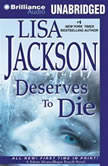 Deserves to Die, Lisa Jackson