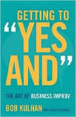 Getting to Yes And