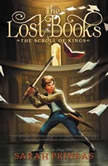 The Lost Books: The Scroll of Kings, Sarah Prineas