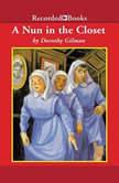 A Nun in the Closet, Dorothy Gilman