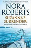 Suzanna's Surrender A Selection from The Calhoun Women: Suzanna & Megan, Nora Roberts