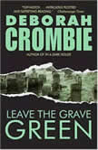 Leave the Grave Green, Deborah Crombie