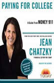 Money 911: Paying for College, Jean Chatzky