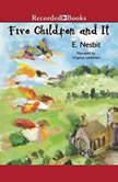 Five Children and It, E. Nesbit