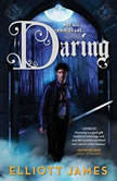 Daring, Elliott James