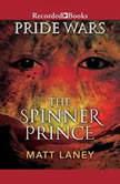 The Spinner Prince, Matt Laney