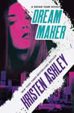 Dream Maker, Kristen Ashley