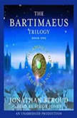The Bartimaeus Trilogy, Book One: The Amulet of Samarkand, Jonathan Stroud
